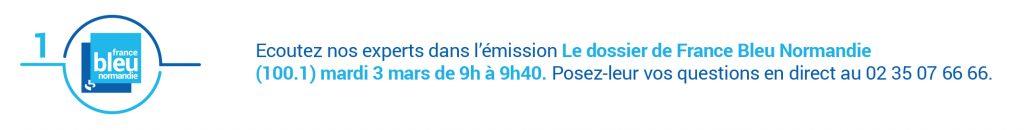 Avis d'experts : posez vos questions e direct de France Bleu Normandie le mardi 3 mars.